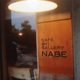 CAFE and GALLERY NABE...